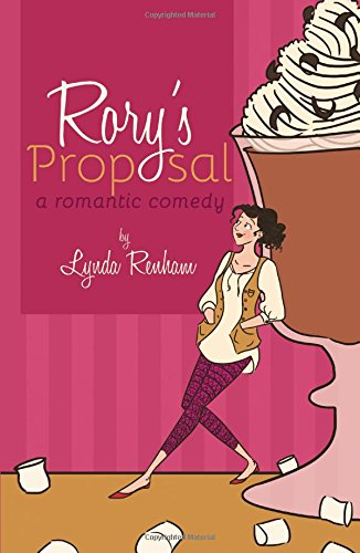 9780992787448: Rory's Proposal: A Romantic Comedy