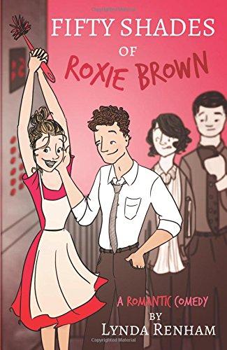 Fifty Shades of Roxie Brown (Comedy Romance): Lynda Renham