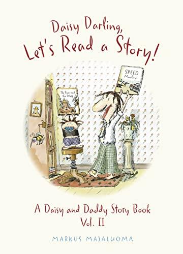Daisy Darling Lets Read a Story (A: Majaluoma, Markus