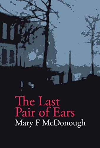 9780992806019: The Last Pair of Ears