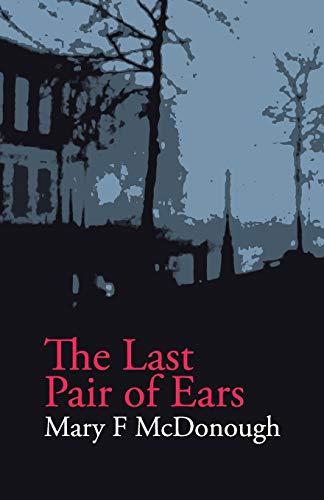 9780992806026: The Last Pair of Ears