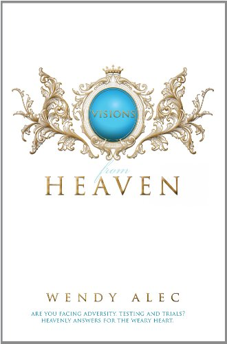 9780992806309: Visions from Heaven: Visitations to My Father's Chamber