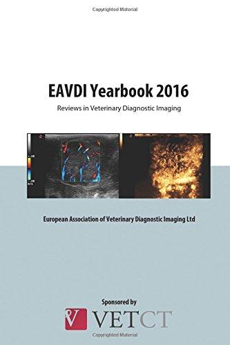 9780992812232: EAVDI Yearbook 2016: Reviews in Veterinary Diagnostic Imaging (Volume 13)