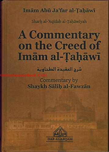 9780992813611: A Commentary on the Creed of Imam al-Tahawi