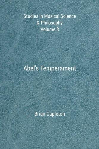 9780992814182: Abel's Temperament (Studies in Musical Science & Philosophy) (Volume 3)