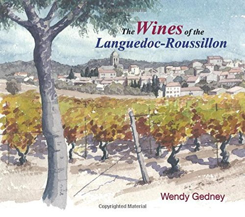 9780992820008: The Wines of the Languedoc - Roussillon
