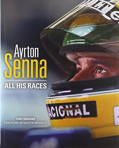 9780992820909: Ayrton Senna: All His Races