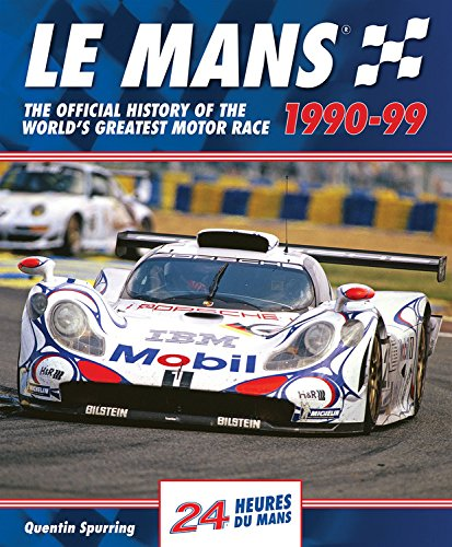 9780992820916: Le Mans: The Official History of the World's Greatest Motor Race, 1990-99