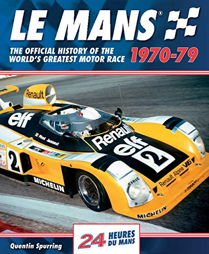 Le Mans 1970-79 Format: Hardcover: Spurring, Quentin