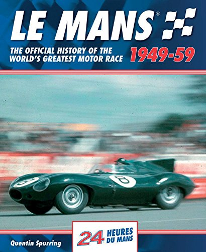 9780992820961: Le Mans 1949-59: The Official History Of The World's Greatest Motor Race
