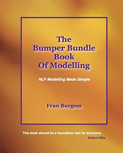 The Bumper Bundle Book of Modelling: NLP Modelling Made Simple (Paperback): Fran Burgess