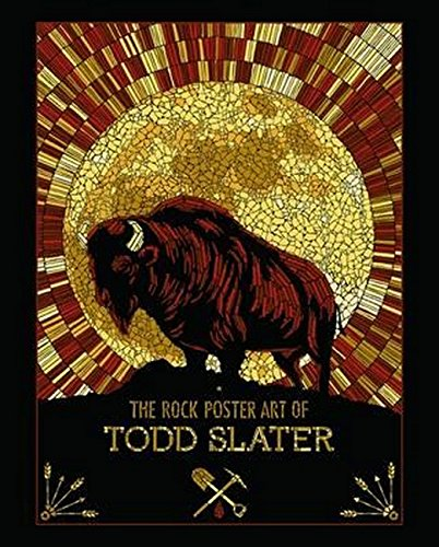 9780992836627: The Rock Poster Art of Todd Slater