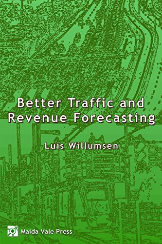 9780992843304: Better Traffic and Revenue Forecasting