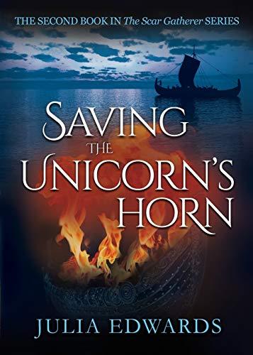 Saving the Unicorn's Horn: Edwards, Julia