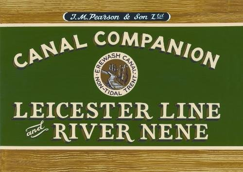 Pearson's Canal Companion : Leicester Line &: Pearson, Michael