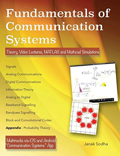 Fundamentals of Communication Systems: Theory, Video Lectures,: Sodha, Janak
