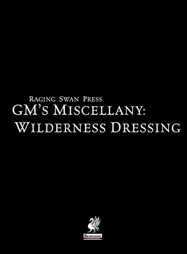 9780992851323: Raging Swan's GM's Miscellany: Wilderness Dressing