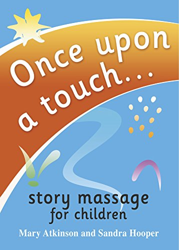 9780992852061: Once Upon a Touch...: Story Massage for Children