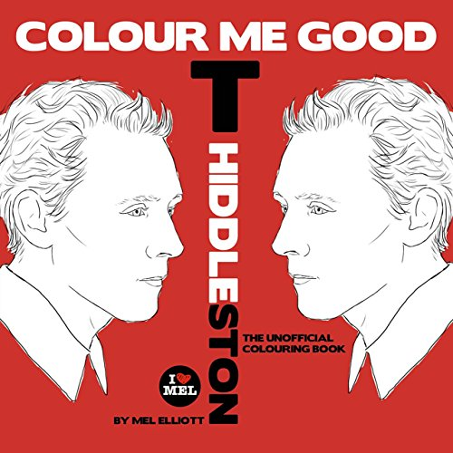 9780992854430: Colour Me Good Tom Hiddleston