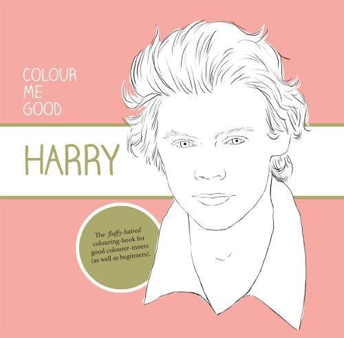 9780992854454: Colour Me Good Harry Styles