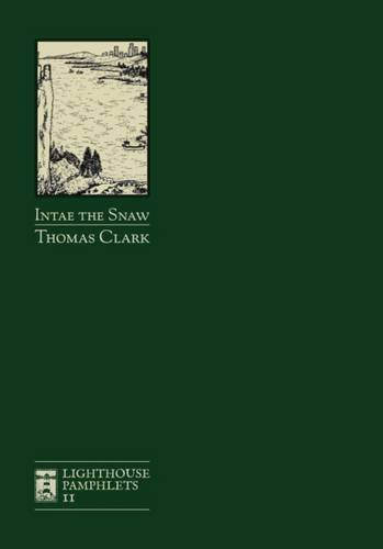 9780992857370: Intae the Snaw (Lighthouse)