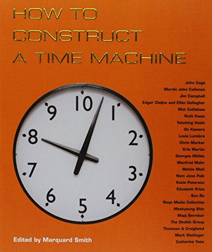 How to Construct a Time Machine: Smith, Marquard/ Jarry,