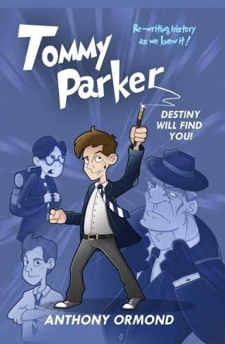 Tommy Parker: Ormond, Anthony