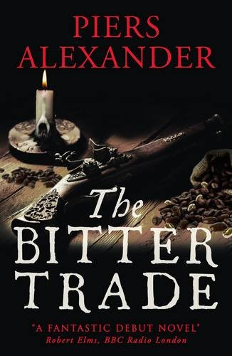 9780992864545: The Bitter Trade