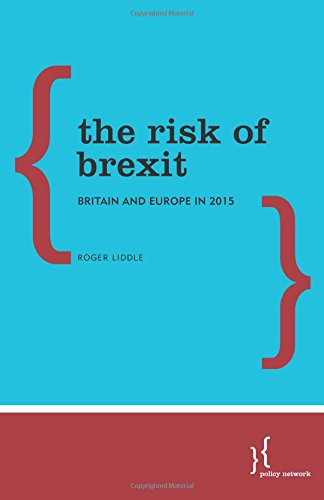 9780992870553: The Risk of Brexit: Britain and Europe in 2015