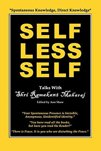 9780992875619: Selfless Self: Talks with Shri Ramakant Maharaj