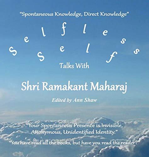 9780992875626: Selfless Self: Talks with Shri Ramakant Maharaj
