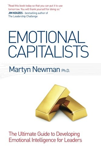 9780992876609: Emotional Capitalists: The Ultimate Guide to Developing Emotional Intelligence for Leaders