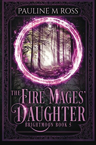 9780992881955: The Fire Mages' Daughter