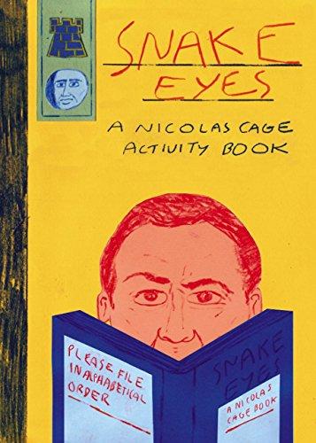 9780992886295: Snake Eyes: A Nicolas Cage Activity Book