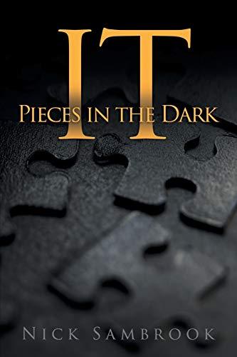 It - Pieces in the Dark: Nick Sambrook
