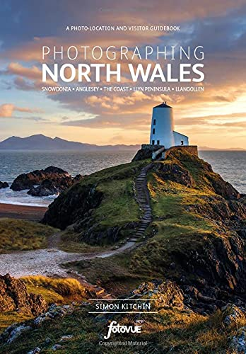 9780992905118: Photographing North Wales: A Photo-Location Guidebook (Fotovue Photographing Guide)