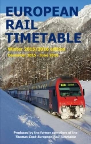 9780992907341: European Rail Timetable Winter 2015-2016