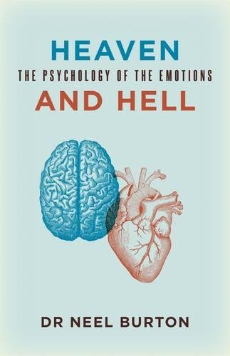 9780992912727: Heaven and Hell: The Psychology of the Emotions