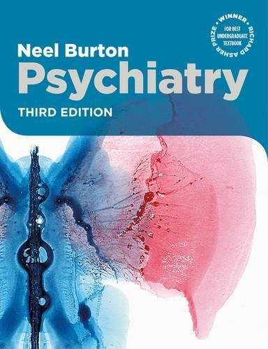 Psychiatry, third edition (Paperback): Neel Burton