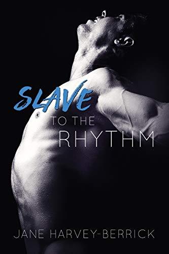 9780992924676: Slave to the Rhythm: Volume 1 (The Rhythm Series)