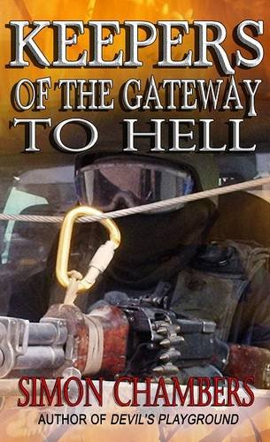 9780992929862: Keepers of the Gateway to Hell