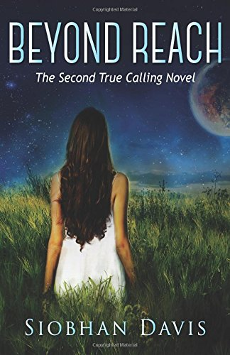 9780992930448: Beyond Reach (True Calling) (Volume 2)