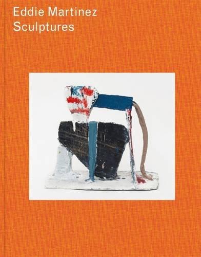 9780992930943: Eddie Martinez: Sculptures