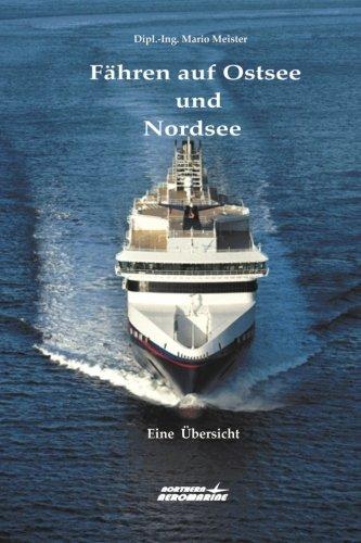 9780992937126: Fähren auf Ostsee und Nordsee: Eine Übersicht