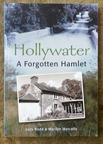 9780992946104: Hollywater: a Forgotten Hamlet