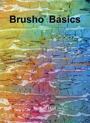 9780992961701: Brusho(R) Basics
