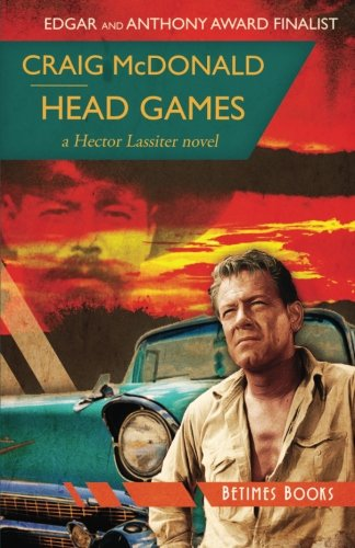 9780992967451: Head Games: A Hector Lassiter Novel: Volume 7