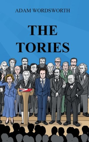 9780992973353: The Tories