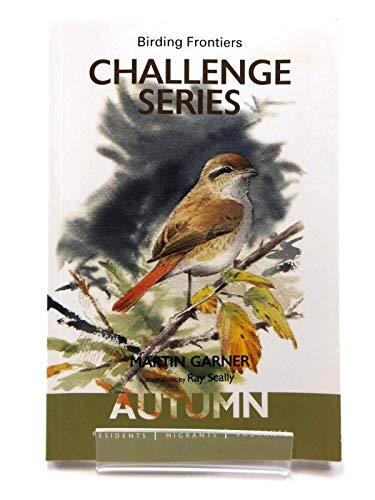 9780992975708: The Birding Frontiers Challenge Series: Autumn