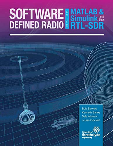 9780992978716: Software Defined Radio using MATLAB & Simulink and the RTL-SDR